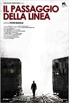 Il passaggio della linea (2007) Poster