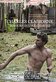 Charles Claiborne: Sojourn in Lake Charles Poster