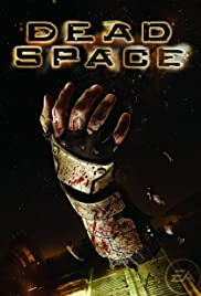 Dead Space (2008) Poster - Movie Forum, Cast, Reviews