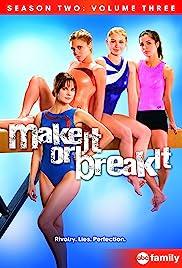 Make It or Break It Poster - TV Show Forum, Cast, Reviews