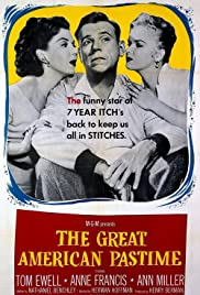 The Great American Pastime(1956) Poster - Movie Forum, Cast, Reviews