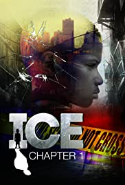 ICE: Chapter 1 Poster