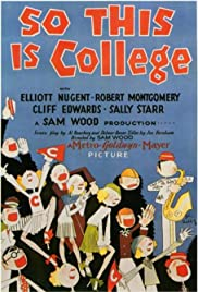 So This Is College (1929) Poster - Movie Forum, Cast, Reviews