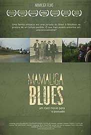 Mamaliga Blues Poster