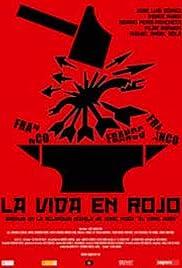 La vida en rojo Poster