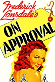 On Approval (1944) Poster - Movie Forum, Cast, Reviews