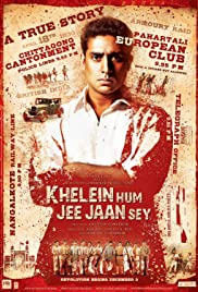 Khelein Hum Jee Jaan Sey (2010) Poster - Movie Forum, Cast, Reviews