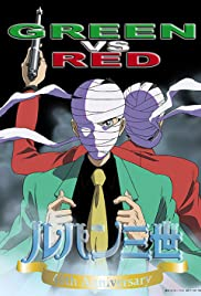 Lupin III: Green vs. Red (2008) Poster - Movie Forum, Cast, Reviews