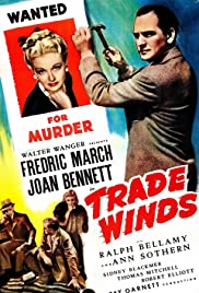Trade Winds (1938) Poster - Movie Forum, Cast, Reviews