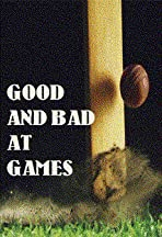 Good and Bad at Games