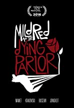 Mildred & The Dying Parlor