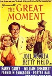 The Great Moment (1944) Poster - Movie Forum, Cast, Reviews