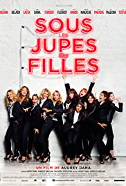 Sous les jupes des filles (2014) Poster - Movie Forum, Cast, Reviews