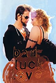 Bad Luck Love (2000) Poster - Movie Forum, Cast, Reviews