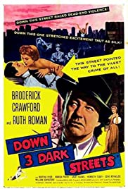 Down Three Dark Streets (1954) Poster - Movie Forum, Cast, Reviews