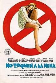 No toquen a la nena Poster