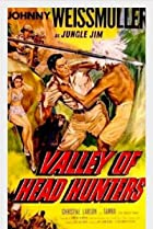 Valley of Head Hunters (1953) Poster