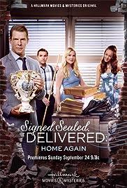 Signed, Sealed, Delivered: Home Again (2017)