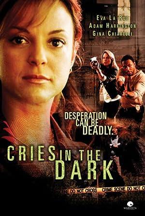 Cries in the Dark (2006)