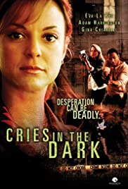 Cries in the Dark (2006) Poster - Movie Forum, Cast, Reviews