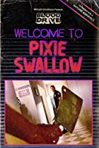 Image of Blood Drive: Welcome to Pixie Swallow