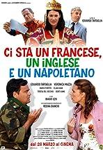 Ci sta un francese, un inglese e un napoletano
