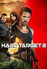 Hard Target 2 (2016) Poster - Movie Forum, Cast, Reviews