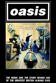 Oasis: Definitely Maybe (2004) Poster - Movie Forum, Cast, Reviews