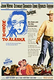North to Alaska Poster