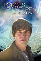 Image of Forces of Nature with Brian Cox