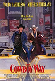 The Cowboy Way (1994) Poster - Movie Forum, Cast, Reviews