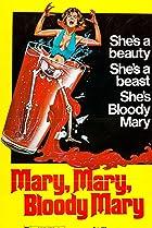 Image of Mary, Mary, Bloody Mary