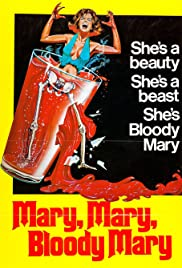 Mary, Mary, Bloody Mary(1975) Poster - Movie Forum, Cast, Reviews