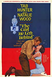 The Girl He Left Behind (1956) Poster - Movie Forum, Cast, Reviews