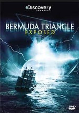 Bermuda Triangle Exposed (2011)