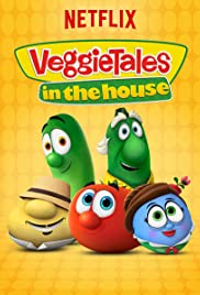 VeggieTales in the House Poster - TV Show Forum, Cast, Reviews