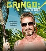 Gringo The Dangerous Life of John McAfee(2016)