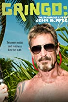 Image of Gringo: The Dangerous Life of John McAfee