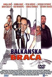 Balkanska braca Poster