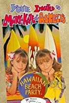 Image of You're Invited to Mary-Kate & Ashley's Hawaiian Beach Party