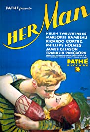 Her Man (1930) Poster - Movie Forum, Cast, Reviews