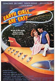 Earth Girls Are Easy(1988) Poster - Movie Forum, Cast, Reviews