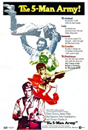 The 5-Man Army (1969) Poster - Movie Forum, Cast, Reviews