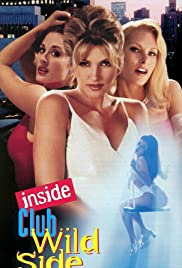Club Wild Side 2 (1998) Poster - Movie Forum, Cast, Reviews