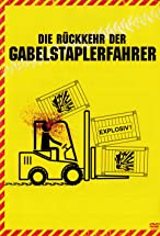 Primary image for Die Rückkehr der Gabelstaplerfahrer