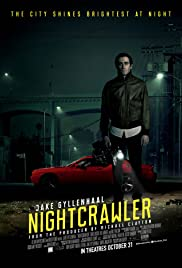 Nightcrawler (2014) Poster - Movie Forum, Cast, Reviews