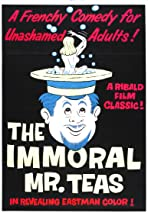 The Immoral Mr. Teas