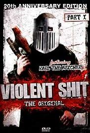 Violent Shit(1989) Poster - Movie Forum, Cast, Reviews