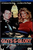 Image of Guts and Glory: The Rise and Fall of Oliver North