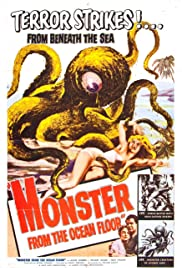 Monster from the Ocean Floor (1954) Poster - Movie Forum, Cast, Reviews